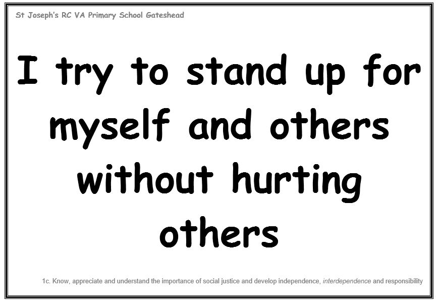 Wednesday 7th November: I try to stand up for myself and others without hurting others