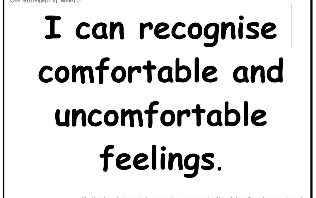 Wednesday 1st May 2019: I can recognise comfortable and uncomfortable feelings