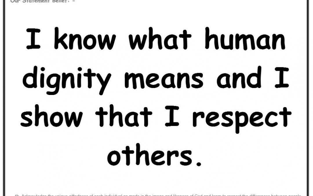 Wednesday 27th June 2019: I know what human dignity means and I show that I respect others