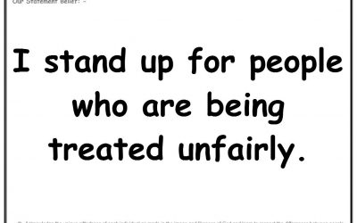Wednesday 10th July 2019: I stand up for people who being treated unfairly.